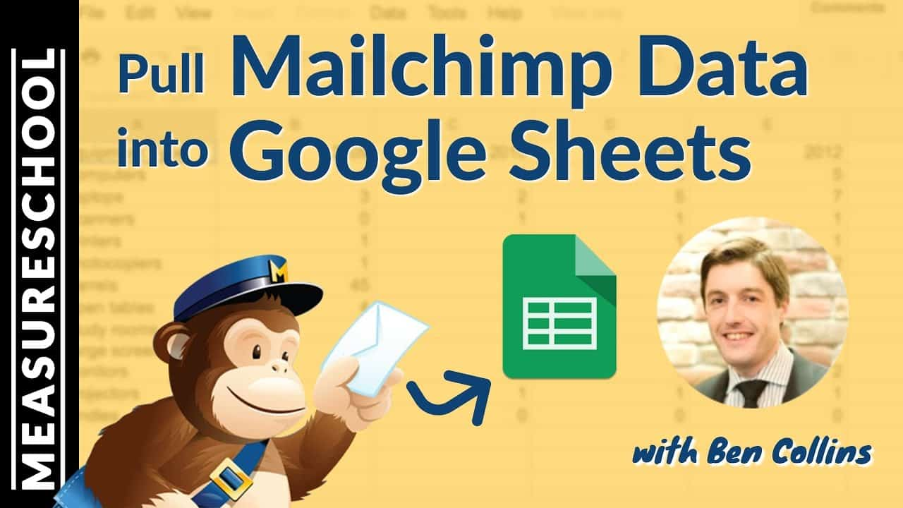 How to pull Mailchimp Data into Google Sheets with Google Apps Script