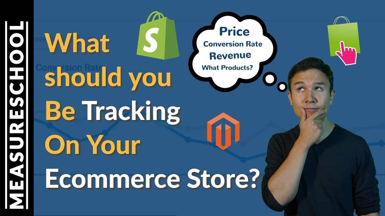 What Should You Be Tracking For Your Ecommerce Store?